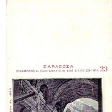 Postales: TARJETA POSTAL DE ZARAGOZA. CENTENARIO DE LOS SITIOS 1908. Nº 23. RUINAS DE ZARAGOZA.. Lote 21733226