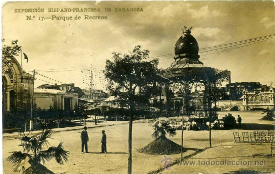 EXPOSICIÓN HISPANO-FRANCESA DE ZARAGOZA Nº 17 PARQUE DE RECREOS - COYNE FOTO (Postales - España - Aragón Antigua (hasta 1939))