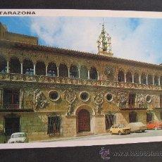 Postales: TARAZONA,ZARAGOZA.CASA CONSISTORIAL,ANTIGUA LONJA.. Lote 23208162
