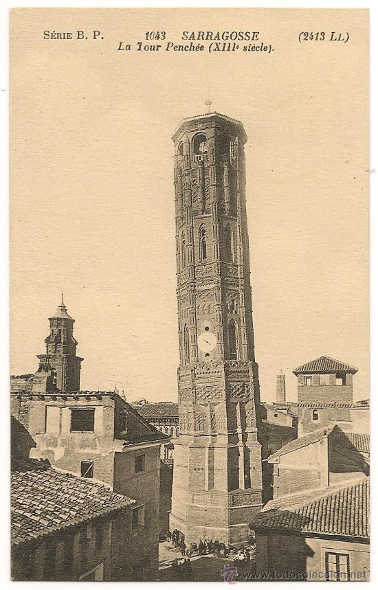 ZARAGOZA - LA TORRE INCLINADA (S.XIII) (Postales - España - Aragón Antigua (hasta 1939))