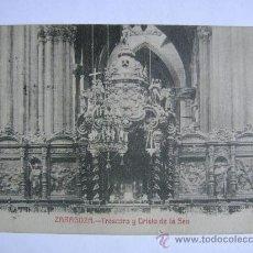 Postales: POSTAL ANTIGUA DE ESPAÑA CIRCA 1900 ZARAGOZA TRASCORO Y CRISTO DE LA SEO. Lote 24580109