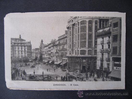 ZARAGOZA,EL COSO. (Postales - España - Aragón Antigua (hasta 1939))
