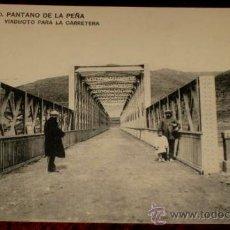 Postales: ANTIGUA POSTAL DEL PANTANO DE LA PEÑA (HUESCA) - VIADUCTO PARA LA CARRETERA - SERIE B - 20 .- HAUSER. Lote 25083261