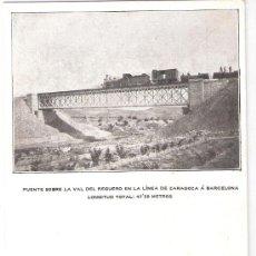 Postales: FERROCARRIL- PUENTE SOBRE LA VAL DEL REGUERO EN LA LINEA DE ZARAGOZA A BARCELONA- (5568). Lote 25385602