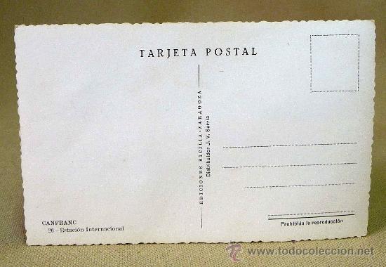 Postales: FOTO, TARJETA POSTAL, FOTOGRAFIA TROQUELADA, 14 X 9 CM, CANFRANC, ESTACION INTERNACIONAL - Foto 2 - 27733919
