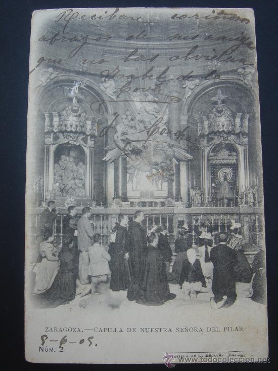 """""""ZARAGOZA. CAPILLA NTRA. SRA. DEL PILAR"""". CIRCULADA, ESCRITA Y SELLO 10 CTS DE ALFONSO XIII (9-6-09) (Postales - España - Aragón Antigua (hasta 1939))"""