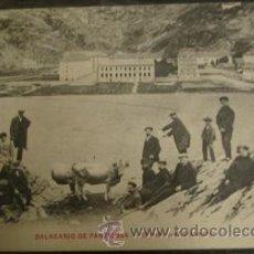Postales: BALNEARIO DE PANTICOSA - EL IBÓN Y EL BALNEARIO . Lote 27934046