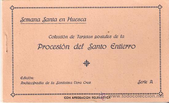 HUESCA - SEMANA SANTA - PROCESION DEL SANTO ENTIERRO-BLOCK COMPLETO DE 10 POSTALES-VER FOTOS-( B-44) (Postales - España - Aragón Antigua (hasta 1939))