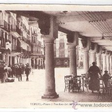 Postales: TERUEL - PLAZA Y PORCHES DEL MERCADO - (8301). Lote 29404401