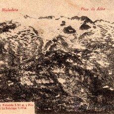 Postales: BENASQUE (HUESCA), MACIZO DE LA MALADETA 3312M Y PICO DE ALBA 3115M, 0 LA RENCLUSA 2133M, AÑO 1920. Lote 29461715