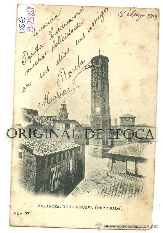 (PS-25859)POSTAL DE ZARAGOZA-TORRE NUEVA(DERRIBADA) (Postales - España - Aragón Antigua (hasta 1939))
