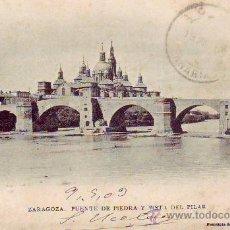 Postales: 8 ZARAGOZA - PUENTE DE PIEDRA Y VISTA DEL PILAR. Lote 30063607
