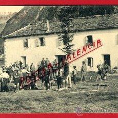 Postkarten - POSTAL, HUESCA , VALLE DE ORDESA ,CASA OLIVAN , SILVERIO PASCUAL ,ORIGINAL , P66815 - 30111999