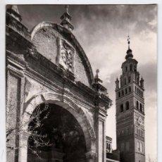 Postales: FOTO POSTAL TARAZONA PORTICO Y TORRE CATEDRAL. Lote 30358316