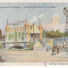 """Postales: POSTAL EXPOSICIÓN DE ZARAGOZA. INDUSTRIA ZARAGOZANA """"LA VENECIANA"""".. Lote 30914441"""