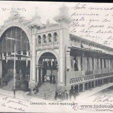 Postales: ZARAGOZA.- NUEVO MERCADO. Lote 31523671