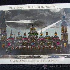 Postales: POSTAL EL TEMPLO DEL PILAR ILUMINADO. RECUERDO 1º CENTENARIO DE LOS SITIOS DE ZARAGOZA. 1808-1908.. Lote 31860972