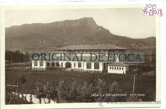 (PS-28018)POSTAL FOTOGRAFICA DE JACA-LA UNIVERSIDAD (Postales - España - Aragón Antigua (hasta 1939))