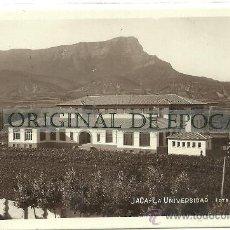 Postales: (PS-28018)POSTAL FOTOGRAFICA DE JACA-LA UNIVERSIDAD. Lote 32065548