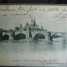 Postales: ZARAGOZA - PUENTE DE PIEDRA Y VISTA DEL PILAR - 1902. Lote 33125629