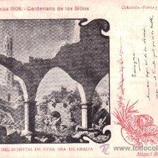Postales: CENTENARIO DE LOS SITIOS DE ZARAGOZA. COL. PATRIA Y FE, 33. RUINAS DEL HOSPITAL DE N. S. DE GRACIA. Lote 34435545