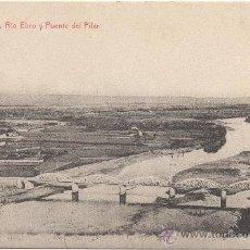 Postales: ZARAGOZA.- RÍO EBRO Y PUENTE DEL PILAR.. Lote 35300100
