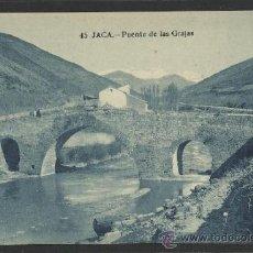 Postales: JACA - 45 - PUENTE DE LAS GRAJAS -EDICION F.H. -(12.843). Lote 35428881