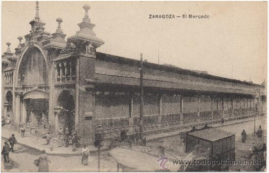 ZARAGOZA.- EL MERCADO. (Postales - España - Aragón Antigua (hasta 1939))