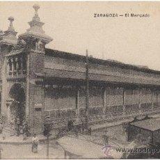 Postales: ZARAGOZA.- EL MERCADO.. Lote 35459167