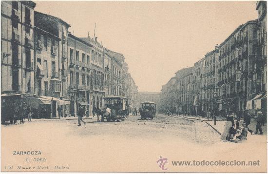 ZARAGOZA.- EL COSO. (Postales - España - Aragón Antigua (hasta 1939))