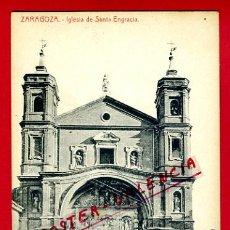 Postales: POSTAL ZARAGOZA, IGLESIA DE SANTA ENGRACIA, P74961. Lote 35636399