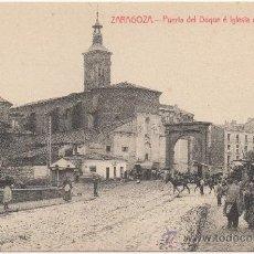 Postales: ZARAGOZA.- PUERTA DEL DUQUE É IGLESIA DE SAN MIGUEL.. Lote 35708142