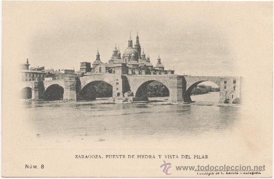 ZARAGOZA.- PUENTE DE PIEDRA Y VISTA DEL PILAR. (Postales - España - Aragón Antigua (hasta 1939))