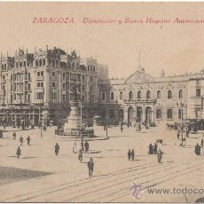 Postales: ZARAGOZA.- DIPUTACIÓN Y BANCO HISPANO AMERICANO. (C.1920).. Lote 35820871