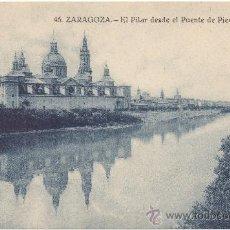 Postales: ZARAGOZA.- EL PILAR DESDE EL PUENTE DE PIEDRA.. Lote 35951329