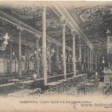 Postales: ZARAGOZA.- GRAN CAFÉ DE AMBOS MUNDOS.. Lote 35954041