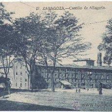 Postales: ZARAGOZA.- CASTILLO DE LA ALJAFERÍA.. Lote 36067060