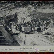 Postales: ANTIGUA POSTAL DEL TÚNEL DE SOMPORT. CANFRANC (HUESCA). ENTRADA DE UN RELEVO. SERIE PIETRAMELLARA Y . Lote 36106069