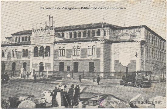 EXPOSICIÓN DE ZARAGOZA.- EDIFICIO DE ARTES É INDUSTRIAS. (1.908). (Postales - España - Aragón Antigua (hasta 1939))