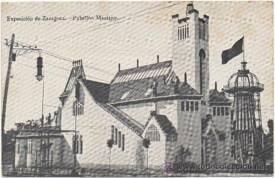 EXPOSICIÓN DE ZARAGOZA.- PABELLÓN MARIANO. (Postales - España - Aragón Antigua (hasta 1939))