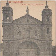 Postales: ZARAGOZA.- IGLESIA DE SANTA ENGRACIA.. Lote 36228881