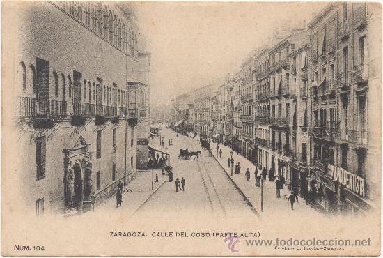 ZARAGOZA.- CALLE DEL COSO (PARTE ALTA). (Postales - España - Aragón Antigua (hasta 1939))