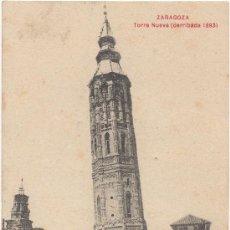 Postales: ZARAGOZA.- TORRE NUEVA (DERRIBADA EN 1893).. Lote 36373223