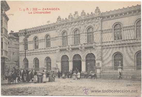 ZARAGOZA.- LA UNIVERSIDAD. (Postales - España - Aragón Antigua (hasta 1939))