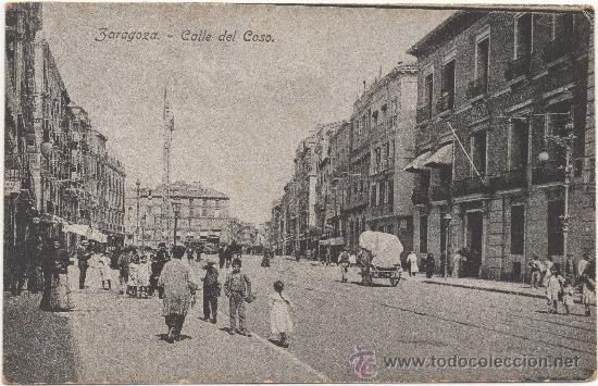 ZARAGOZA.- CALLE DEL COSO. (Postales - España - Aragón Antigua (hasta 1939))
