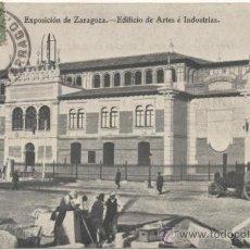 Postcards - EXPOSICIÓN DE ZARAGOZA.- EDIFICIO DE ARTES É INDUSTRIAS. (1908). - 36490498