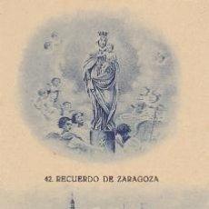 Postales: POSTAL DE ZARAGOZA - RECUERDO DE ZARAGOZA - Nº 42. Lote 36502000