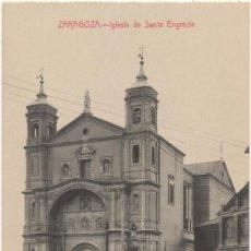 Postales: ZARAGOZA.- IGLESIA DE SANTA ENGRACIA.. Lote 36497301