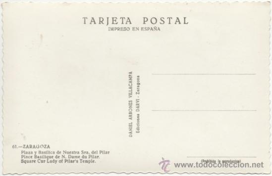 Postales: ZARAGOZA.- PLAZA Y BASÍLICA DE NUESTRA SEÑORA DEL PILAR.- EDICIONES DARVI, DANIEL ARBONES VILLACAMPA - Foto 2 - 126903732