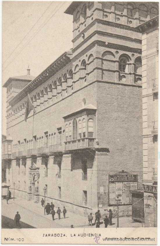 ZARAGOZA.- LA AUDIENCIA. (Postales - España - Aragón Antigua (hasta 1939))